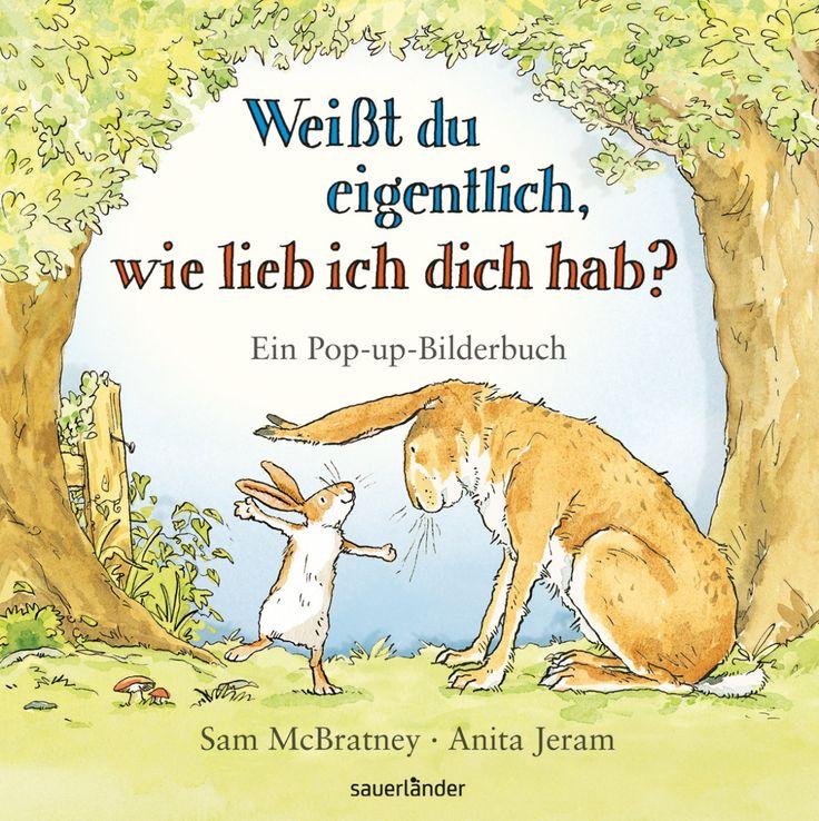 Weißt du eigentlich, wie lieb ich dich hab? Pop-up Buch (ab 2 Jahre - Liebe - ISBN: 978-3-7373-6013-5)