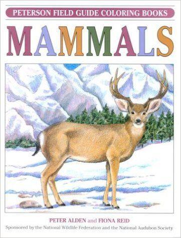 Mammals Peterson Field Guide Coloring Books Peter C Alden Fiona Reid