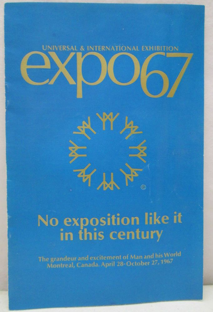 "Expo 67 Universal & International Exhibition Booklet; ""No exposition like this in the century"""