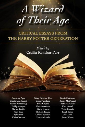 best critical essay ideas essay writing help  a wizard of their age critical essays from the harry potter generation hpb