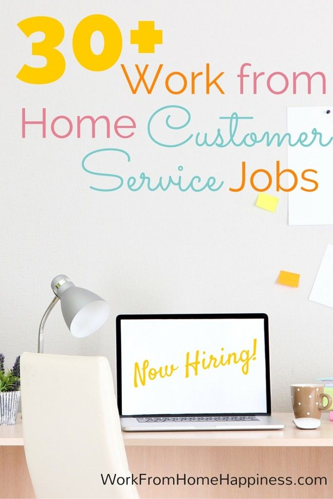 With so many work from home customer service jobs to choose from, you can find an opportunity that perfectly fits into your schedule and gives you plenty of time to take care of your day-to-day responsibilities. Check out this list of 30+ legitimate work from home customer service jobs -- there's something for everyone!