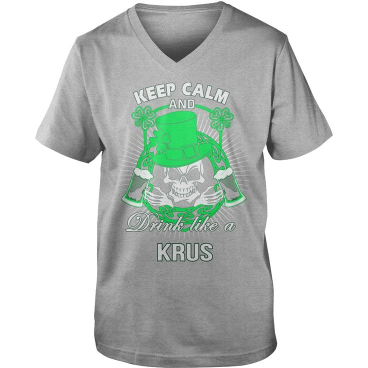 Keep Calm And Drink Like A KRUS Irish T-shirt  #gift #ideas #Popular #Everything #Videos #Shop #Animals #pets #Architecture #Art #Cars #motorcycles #Celebrities #DIY #crafts #Design #Education #Entertainment #Food #drink #Gardening #Geek #Hair #beauty #Health #fitness #History #Holidays #events #Home decor #Humor #Illustrations #posters #Kids #parenting #Men #Outdoors #Photography #Products #Quotes #Science #nature #Sports #Tattoos #Technology #Travel #Weddings #Women