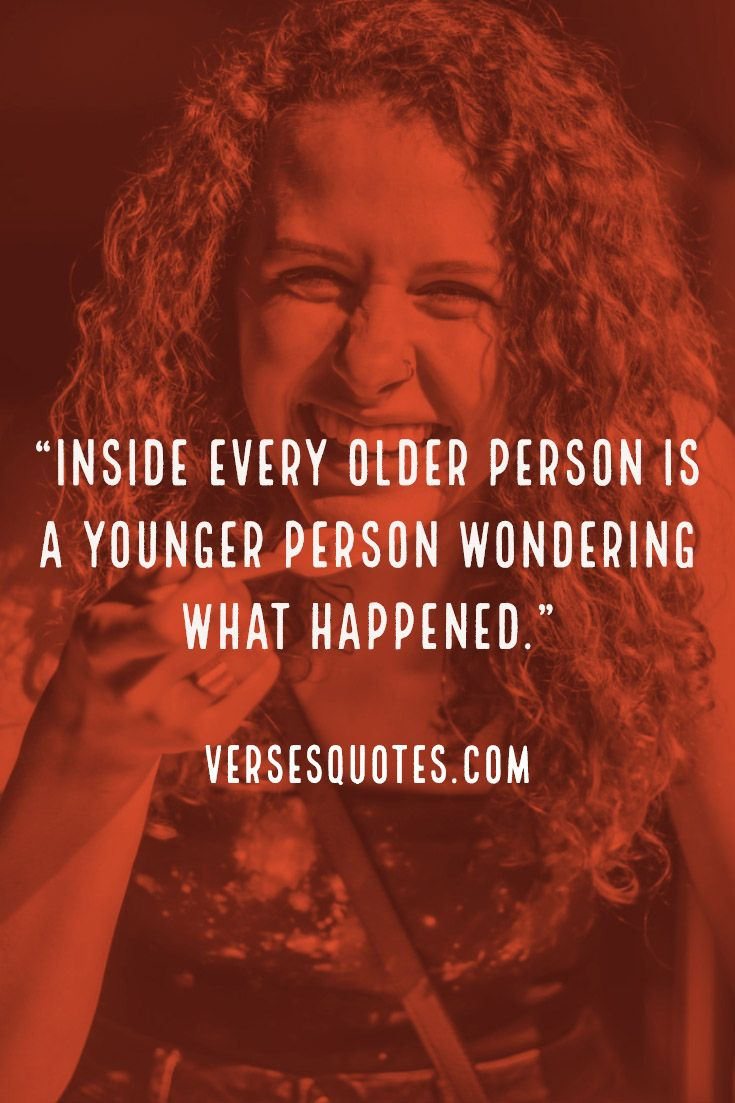 10 Funny And Witty Quotations About Age And Getting Older Quotations Aging Quotes Quotes By Famous People