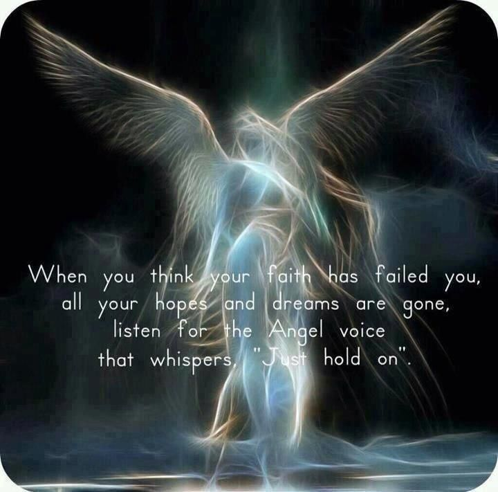 My Guardian Angel keeps telling me this....but I really do not have that much strength left in me.....                                                                                                                                                     More