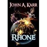 RHONE (The Marsii Saga) (Kindle Edition)By John A. Karr