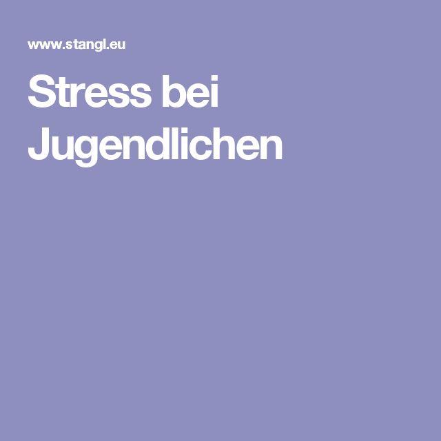 Stress bei Jugendlichen
