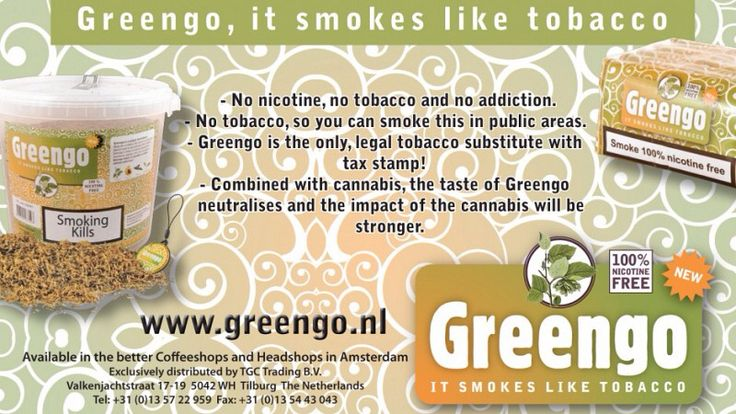 Greengo, it smokes like tobacco. - no nicotine greengo-products.com