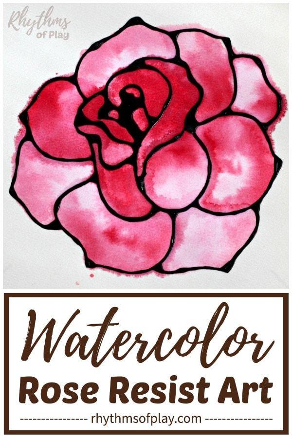 Rose Watercolor Resist Art Project Watercolor Rose Easy Flower