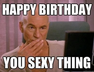 Happy Birthday You Sexy Thing