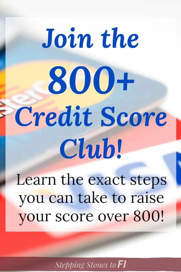 How I Was Able To Join The Over 800 Credit Score Club Credit