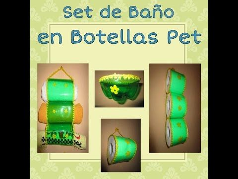 (1541) SET DE BAÑO EN BOTELLAS PET Luz Mireya Martinez - YouTube