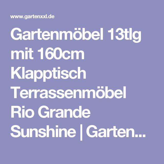 Gartenmöbel 13tlg mit 160cm Klapptisch  Terrassenmöbel Rio Grande Sunshine | GartenXXL.de