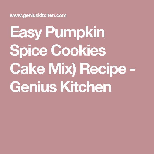 Easy Pumpkin Spice Cookies Cake Mix) Recipe - Genius Kitchen