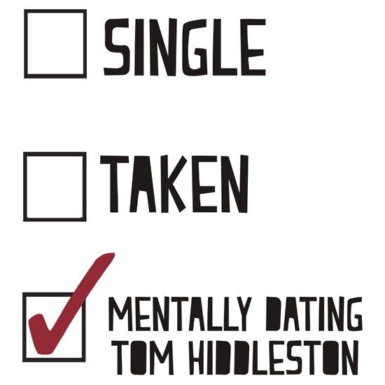 Mentally Dating Tom Hiddleston