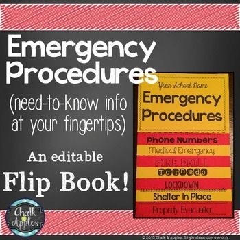 Emergency Procedures Flip Book (Editable Flipbook) - Need to know emergency info at your fingertips! Perfect for substitutes or new staff.