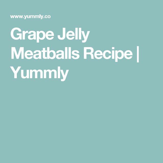 Grape Jelly Meatballs Recipe | Yummly