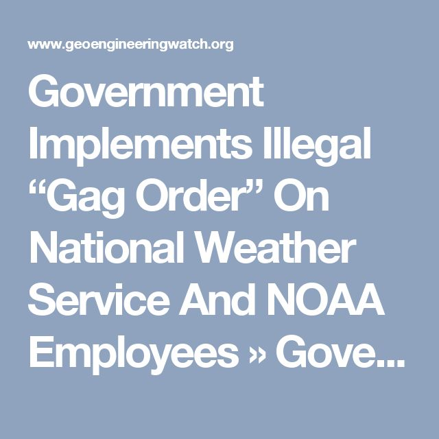 "Government Implements Illegal ""Gag Order"" On National Weather Service And NOAA Employees » Government Implements Illegal ""Gag Order"" On National Weather Service And NOAA Employees 