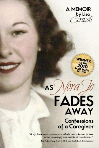 56 best story merchant book titles images on pinterest free books as nora jo fades away confessions of a caregiver by lisa cerasoli http fandeluxe Gallery