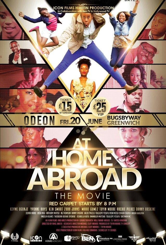 》》2 Important UK Events you must not miss in the Month of June 《《  ◆Event 1:◆  Fri/20/June: The London Premiere of AT HOME ABROAD Movie.  A comedy drama featuring: ★Ken Smart, ★Yvonne Hays, ★Toyin Moore, ★Jazzie Phizzle, ★Tolu Yesufu, ★Theodora Ibekwe-Oyebade, ★Marie Gomez, ★Kevwe Ogunje, ★Zara Johns, ★Danny Erskine and many more.  Directed By: Ruke Amata | Produced by: Toyin Moore  VENUE: Odeon IMAX Cinema, Greenwich, Bugsby Way, London SE10 0QJ  DATE: Friday 20th June 2014  TIME…