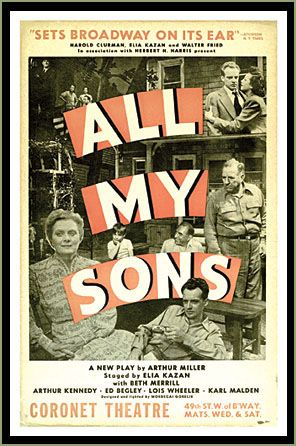 ALL MY SONS opened on Broadway in 1947 and was directed by Elia Kazan (to whom it is dedicated) and starred Ed Begley, Beth Miller, Arthur Kennedy, and Karl Malden. That year, it won both the Tony Award for Best Author and the Tony Award for Best Direction of a Play.All My Sons, Apr 8-24, 2016 at Raven Theater Healdsburg. www.raventheater.org