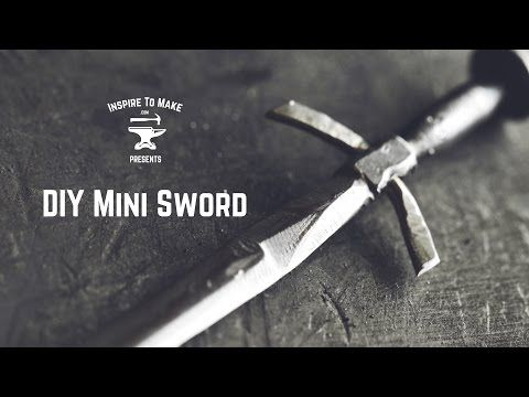 Video: Turning a nail into a tiny sword looks like a lot of silly fun