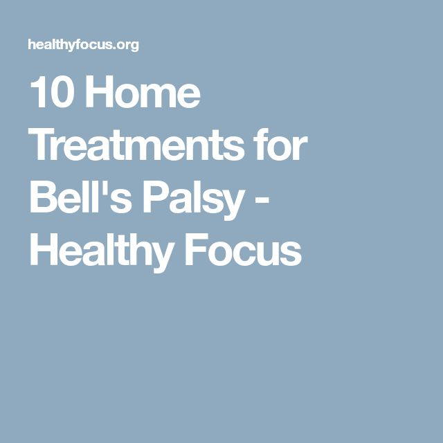 10 Home Treatments for Bell's Palsy - Healthy Focus