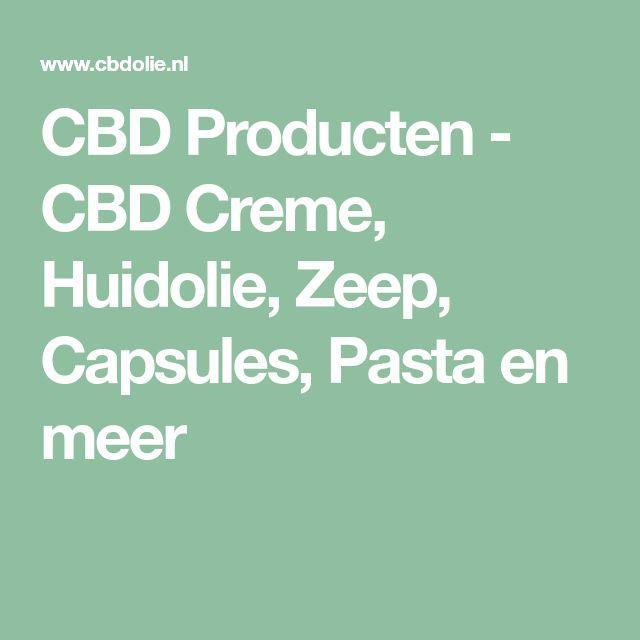 CBD Producten - CBD Creme, Huidolie, Zeep, Capsules, Pasta en meer
