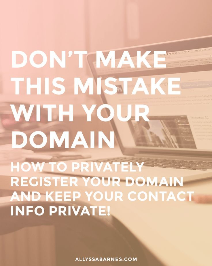 Don't make this mistake when registering your domain! How to enable domain privacy and keep your contact info private.