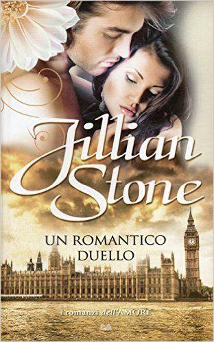 Jillian Stone - UN ROMANTICO DUELLO - Cerca con Google