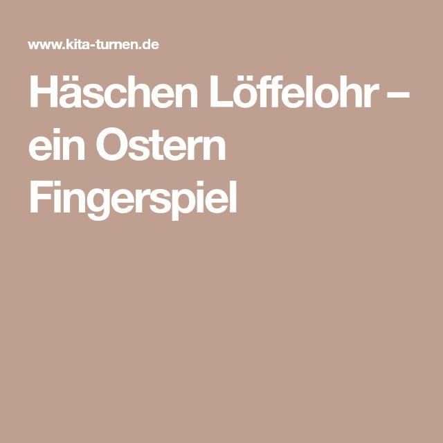 Häschen Löffelohr – ein Ostern Fingerspiel