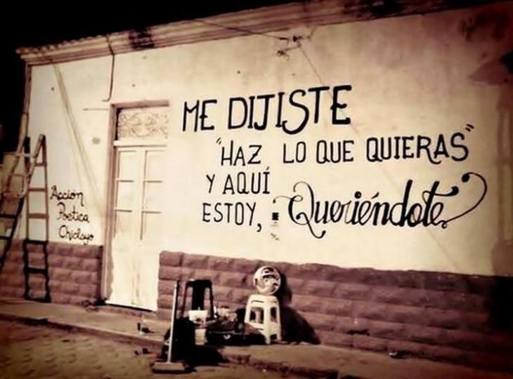 """Me dijiste """"Haz lo que quieras"""" y aqui estoy queriendote  #paredes #poetica"""