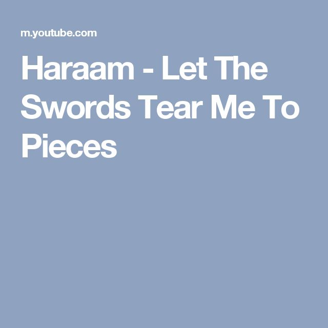 Haraam - Let The Swords Tear Me To Pieces