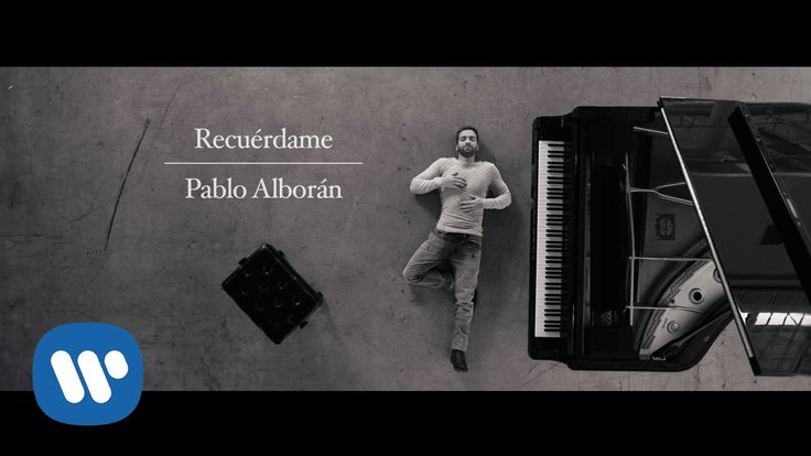 Pablo Alborán - Recuérdame (Videoclip oficial)  Parare los pies a ese reloj que nos controla...