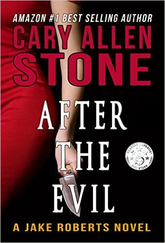"""Featured Book at INDIE BOOK SOURCE --- AFTER THE EVIL by Best Selling Author Cary Allen Stone -- LINK: http://carternovels.com/author-cary-allen-stone.html A JAKE ROBERTS NOVEL BOOK 1 --- Genre: Mystery/Thriller """"....It's been a bad week for homicide detective Jake Roberts. In a late night firefight, Jake kills a shooter in a ski mask firing an AR-15. Jake is wounded. The mask is removed ...""""Read more at LINK above."""