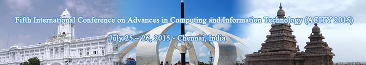 Fifth International Conference on Advances in Computing and Information Technology (ACITY 2015) will provide an excellent international forum for sharing knowledge and results in theory, methodology and applications of Computing and Information Technology.  http://aicty.org/index.html