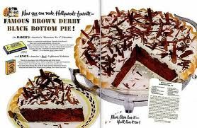 Dying for Chocolate: Brown Derby Black Bottom Pie: Vintage Recipe *close up recipe when you click on pin*