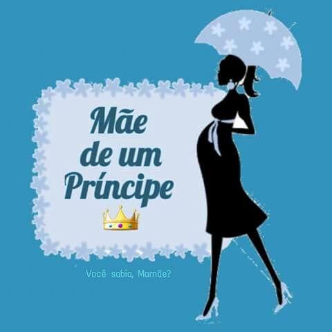 mãe de um príncipe