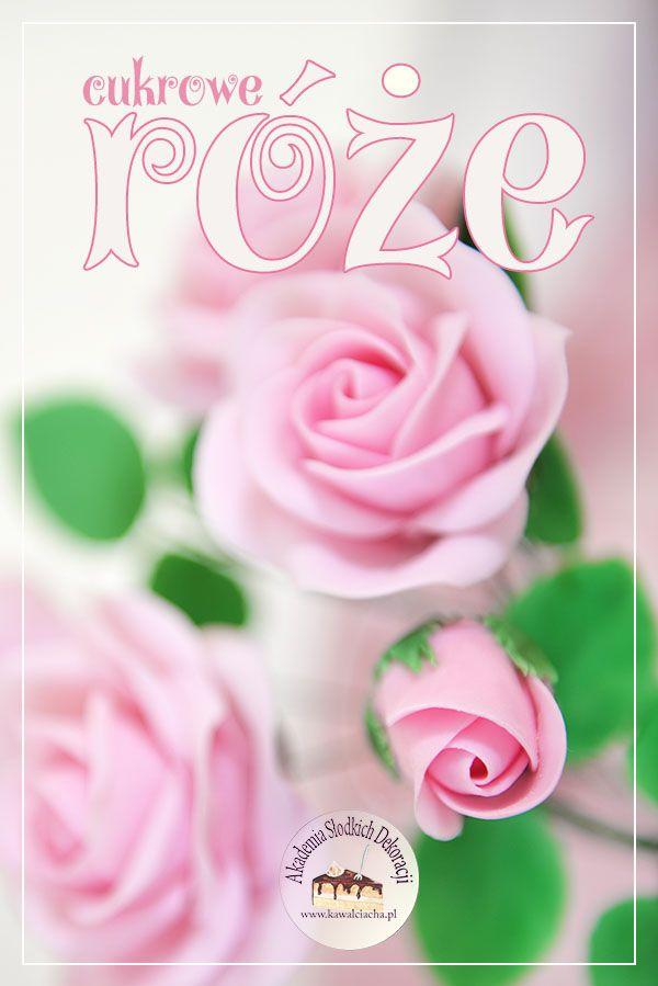 Jak Zrobic Roze 3d Z Masy Cukrowej Szkolenie Online Kawal Ciacha Akademia Slodkich Dekoracji Beautiful Pictures Flowers Rose