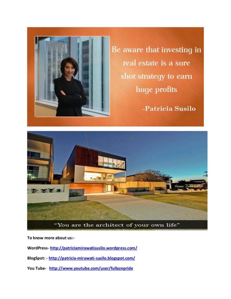 Patricia mirawati susilo   real house estate agent by PatriciaMirawati07 via slideshare