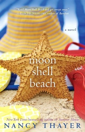 Moon Shell Beach by Nancy Thayer - two best friends from childhood to adulthood.   A good summer read.   I am enjoying most of Nancy Thayer's books.