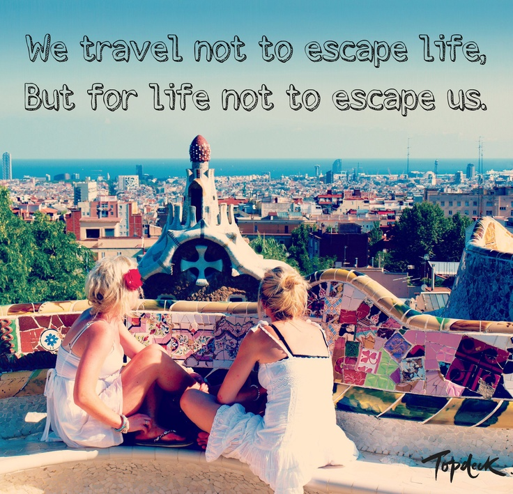 Travel Escape Quotes: 145 Best { Travel Words } Images On Pinterest