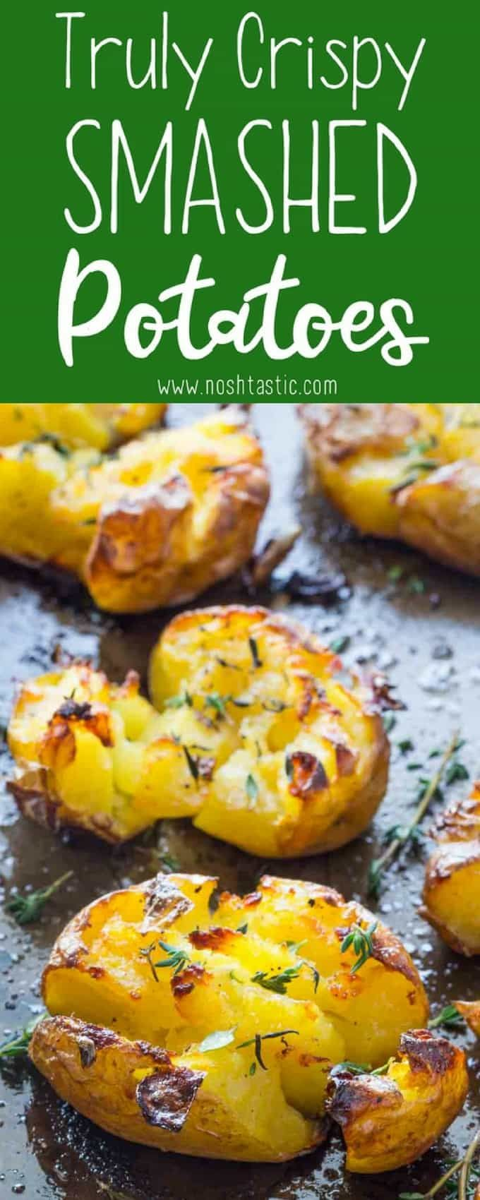 Smashed Potatoes baked with garlic, olive oil and herbs, fluffy in the middle and truly crispy on the top!! find out how to make them on noshtastic.com!!   paleo, gluten free, vegan, whole30, healthy recipe, side dish. baked potato, roasted potato.