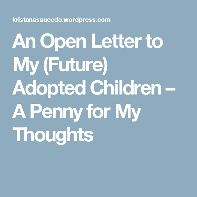 a letter to my future child essay Dear future children, hi my lovelies i'm so excited to be writing this letter knowing that someday you'll both read it i went back and forth quite a few times trying to decide how i should start this letter, because there is so much i want to say.