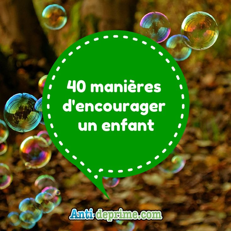 40 manièresd'encouragerun enfant-2