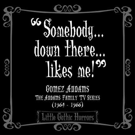 Superb Little Gothic Horrors: Delightfully Dark Quotes