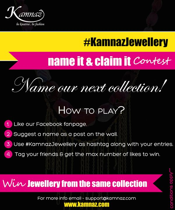 "#KamnazJewellery  Play our ""Name it & Claim it"" contest to win FREE jewellery! ""Suggest a NAME & get maximum number of likes to WIN!!!"" Winner will be announced on Diwali...all the best to all our fans and followers. #jewellerycontest #facebookcontest #contest #takeaway #freejewellery"