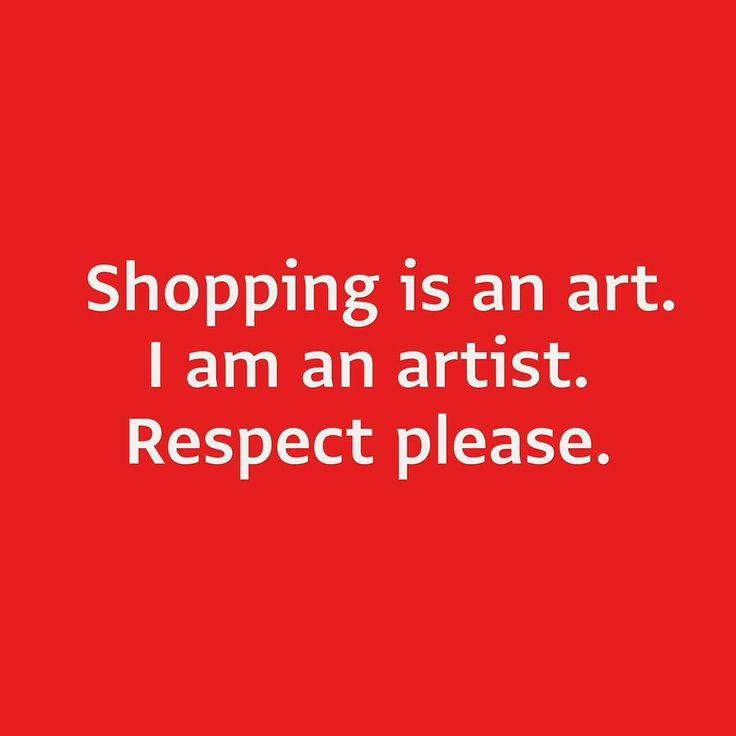 Shopping is an art.