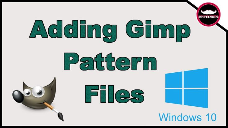Download and Adding GIMP Pattern Files In (Windows 10) Quick and easy 2017