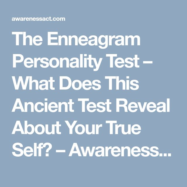 The Enneagram Personality Test – What Does This Ancient Test Reveal About Your True Self? – Awareness Act