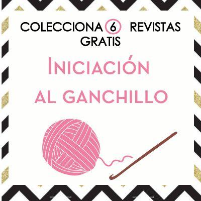 Colección 6 revistas de iniciación al ganchillo